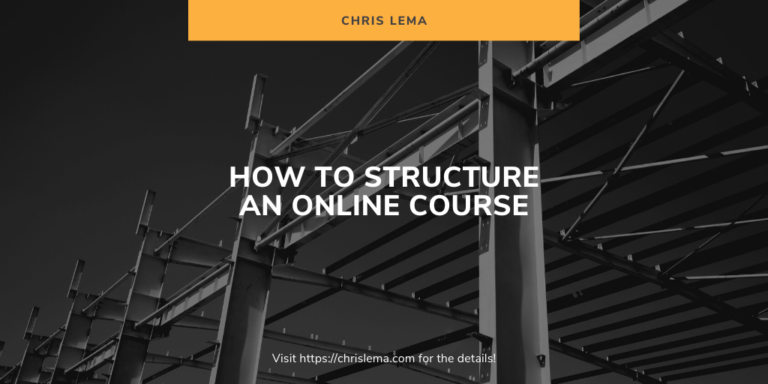 How to Structure An Online Course
